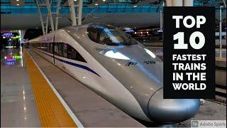 TOP 10 Fastest Trains in the World 2021   superfast Futuristic Magnetic Levitation   Bullet Train