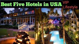 Best 5 Hotels in USA||VIP Lifestyle