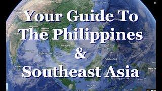 Your Detailed Guide to the Philippines & Southeast Asia