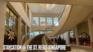 STAYCATION! @ The St. Regis Singapore