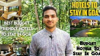 Hotels To Stay In Goa | Best Budget Friendly Hotels To Stay In Goa | Goan Hotels | Goa