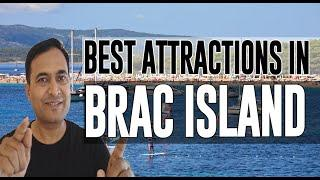 Best Attractions and Places to See in Brac Island, Croatia