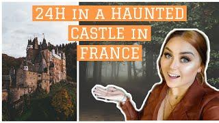 24H OVERNIGHT in a HAUNTED CASTLE in FRANCE
