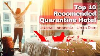 TOP 10 QUARANTINE HOTEL JAKARTA | YOU SHOULD KNOW BEFORE COME TO INDONESIA | HIGH RECOMENDED | 2021