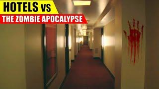 Are Hotels GOOD in a Zombie Apocalypse?