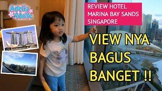 REVIEW HOTEL MARINA BAY SANDS SINGAPORE | STAYCATION WITH KID | ADELLE'S VLOG