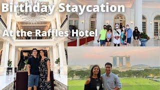 Birthday staycation at the Raffles Hotel, Singapore: our most expensive holiday yet!
